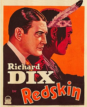 Richard Dix - Dix as featured on the poster for Redskin (1929).