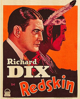Richard Dix - Dix featured on a promotional movie poster in 1929 for Redskin