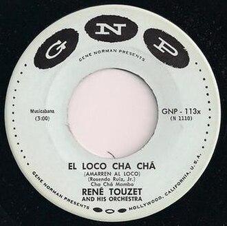 René Touzet - GNP 113 - El Loco Cha Cha (1956)