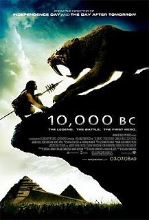 <i>10,000 BC</i> (film) 2008 American epic action-adventure film set in the prehistoric era directed by Roland Emmerich