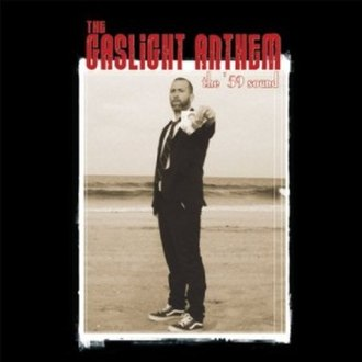 The '59 Sound (song) - Image: The Gaslight Anthem The '59 Sound 2008 single cover