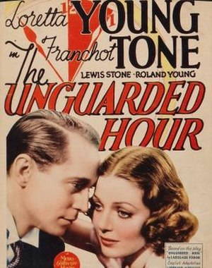 The Unguarded Hour - Image: The Unguarded Hour Film Poster