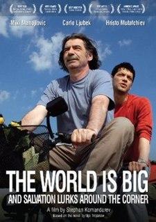 <i>The World Is Big and Salvation Lurks Around the Corner</i> 2008 film by Stefan Komandarev