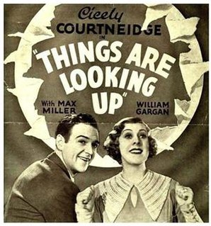 <i>Things Are Looking Up</i> (film) 1935 film by Albert de Courville