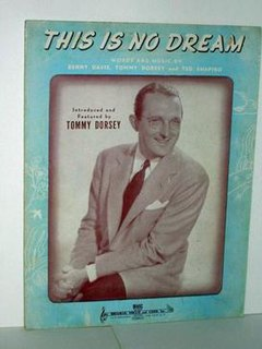 This Is No Dream song performed by Tommy Dorsey