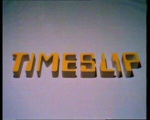 Timeslip - Image: Timeslip