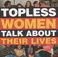 Topless Women Talk About Their Lives album cover
