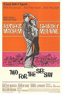 <i>Two for the Seesaw</i> 1962 film by Robert Wise