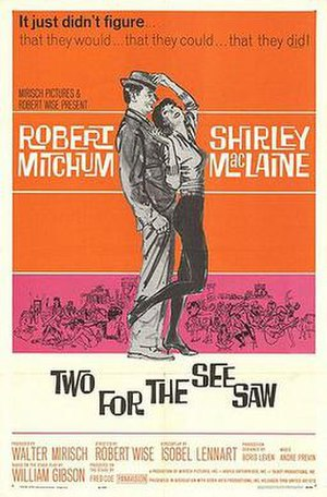 Two for the Seesaw - Original film poster by Mitchell Hooks