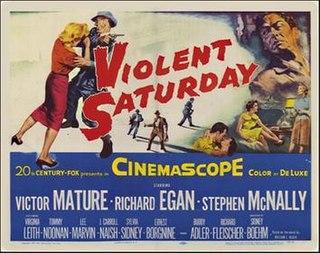 <i>Violent Saturday</i> 1955 film by Richard Fleischer