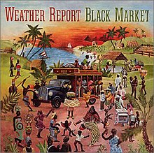 Weather Report - Black Market.jpg