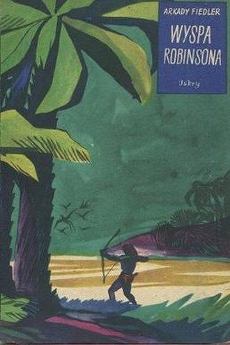 Robinson Crusoe Island (novel) - 1955 edition (publ. Iskry) Cover art by Zbigniew Rychlicki
