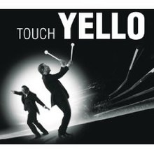 220px-Yello_-_Touch_Yello_CD_cover.jpg