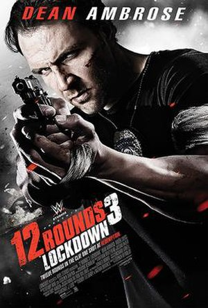 12 Rounds 3: Lockdown - Theatrical release poster
