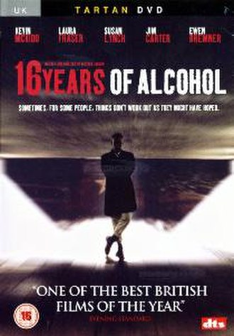 16 Years of Alcohol - Image: 16 Years of Alcohol