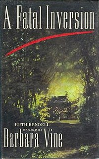 <i>A Fatal Inversion</i> novel by Ruth Rendell