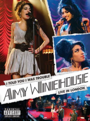 I Told You I Was Trouble: Live in London - Image: Amy Winehouse I Told You I Was Trouble Live in London