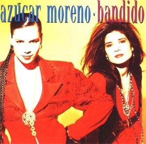 Bandido (song) - Image: Azúcar Moreno Bandido