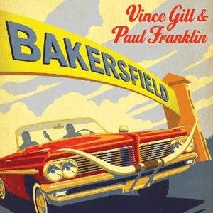 Bakersfield (album) - Image: Bakersfield Vince Gill