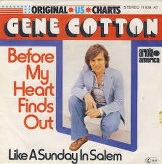 Before My Heart Finds Out - Image: Before My Heart Finds Out Gene Cotton