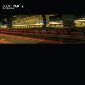 I Still Remember - Image: Bloc Party I Still Remember