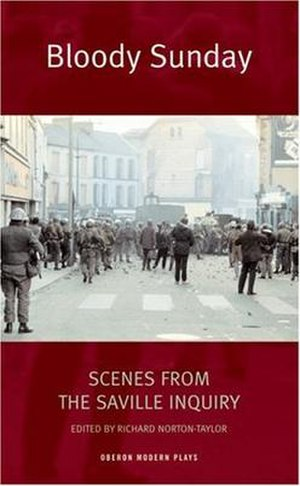 Bloody Sunday: Scenes from the Saville Inquiry - Oberon Books first edition cover