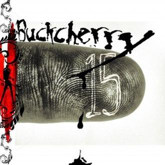 15 (Buckcherry album) - Image: Buckcherry 15