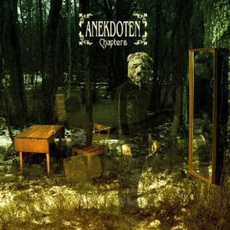 Chapters (Anekdoten album) - Image: Chapters (Anekdoten album)