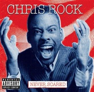 Never Scared - Image: Chrisrockneverscared