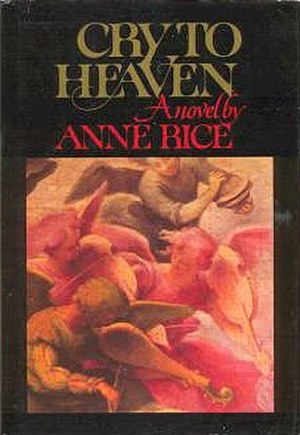 Cry to Heaven - First edition cover