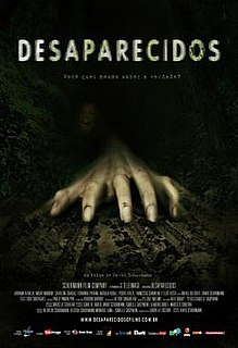 <i>Desaparecidos</i> (film) 2011 film by David Schurmann
