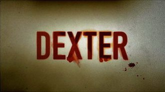 Dexter (TV series) - Image: Dexter TV Series Title Card