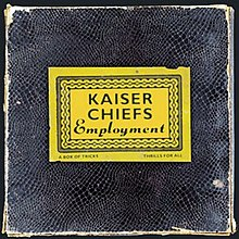 Employment kaiser chiefsjpg