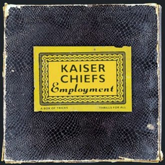 Employment (album) - Image: Employment kaiser chiefs