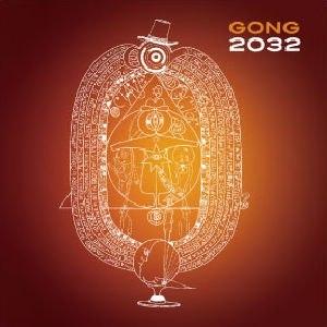 2032 (album) - Image: Gong 2032