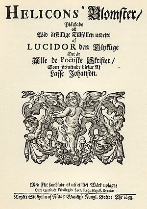 "Lucidor - The front page of ""Helicons blomster"", the posthumous collection of poems by the poet Lucidor, published in 1688."
