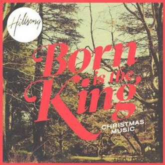 Born Is the King - Image: Hillsong Born Is The King