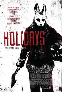 <i>Holidays</i> (2016 film) 2016 anthology horror film