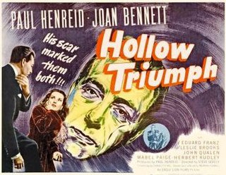 <i>Hollow Triumph</i> 1948 film by Steve Sekely