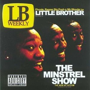 The Minstrel Show - Image: Little Brother The Minstrel Show