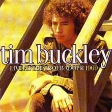 Image result for Tim Buckley – Live At The Troubadour 1969