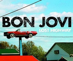 Lost Highway (Bon Jovi song) - Image: Lost Highway Single
