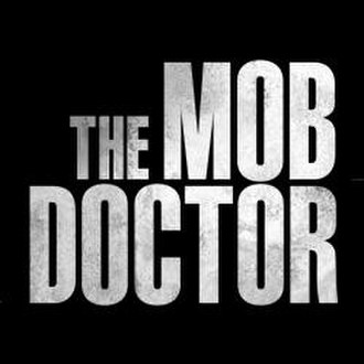 The Mob Doctor - Image: Mob Doctor promo logo crop