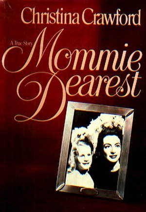 Mommie Dearest - Image: Mommie Dearest Book