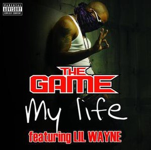 My Life (The Game song) - Image: My Life singlecover