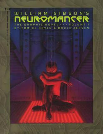 Neuromancer - Cover art of volume one of the Tom de Haven and Jensen graphic novel adaptation, published by Epic Comics in 1989.