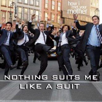 Nothing Suits Me Like a Suit - Image: Nothing Suits Me Like a Suit How I Met Your Mother