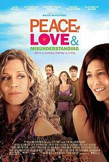 <i>Peace, Love & Misunderstanding</i> 2011 film by Bruce Beresford