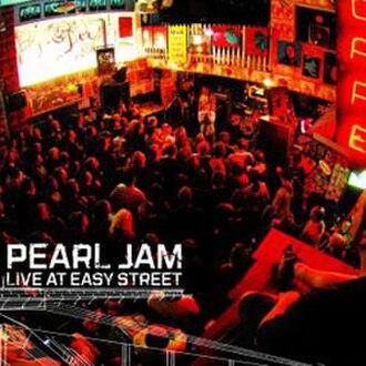 Live at Easy Street - Image: Pjlive