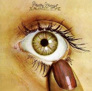 Savage Eye - Image: Pretty Things Savage Eye